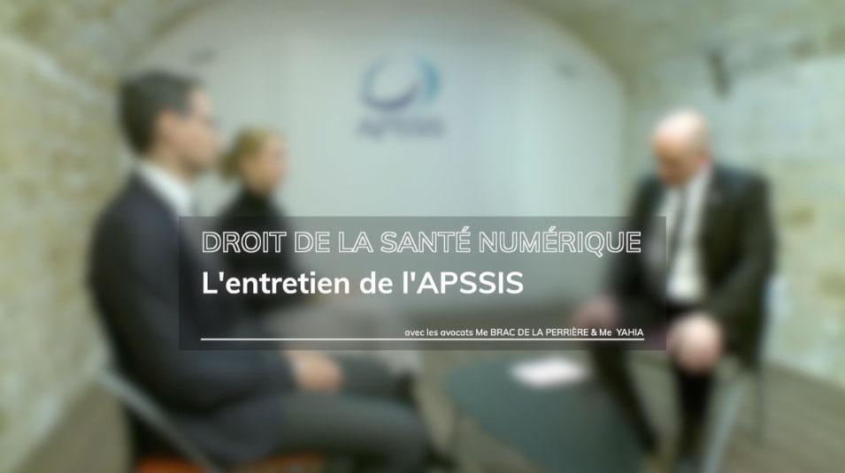 Actualités du droit de la santé numérique : l'entretien de l'APSSIS
